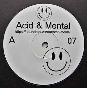 A-M07 - ACID & MENTAL - VARIOUS