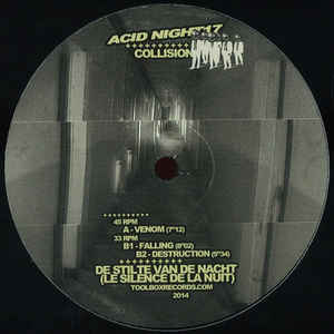 ACID NIGHT17 - ACID NIGHT - COLLISION - De Stilte Van De Nacht
