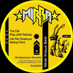 ACSA003 - ACIDSAMOVAR Records - MIRRA - Never Knows Best