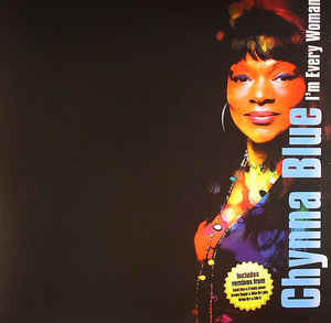 AMBASSADE 030 - AMBASSADE Records - CHYNNA BLUE - I'm Every Woman