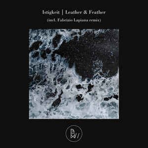 BWL012 - BLACKWATER LABEL - ISTIGKEIT - Leather & Feather
