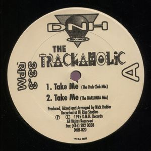 DNH-020 - DNH Recordings - THE TRACKAHOLIC - Take Me