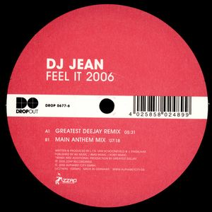 DROP 0677-6 - DROPOUT - DJ JEAN - Feel It 2006