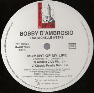 FTR 3966-6 - FEEL THE RHYTHM - BOBBY D'AMBROSIO - Moment Of My Life