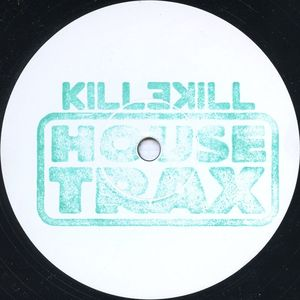 KHT003 - KILLEKILL HOUSE TRAX - VARIOUS