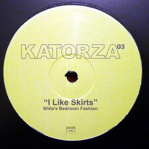 KTZ03 - KATORZA Records - SHILA'S BEDROOM FASHION - I Like Skirts