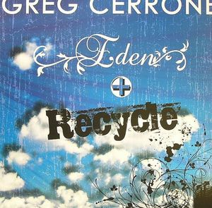 OTAM-50705 - ON THE AIR MUSIC - GREG CERRONE - Eden + Recycle