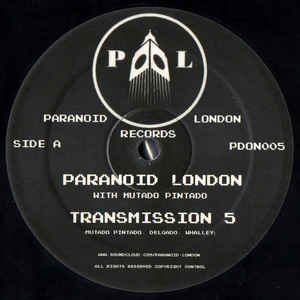 PDON005 - PARANOID LONDON Records - PARANOID LONDON - Transmission 5