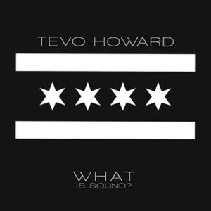 PERMVAC 099-1 - PERMANENT VACATION - TEVO HOWARD - What Is Sound?