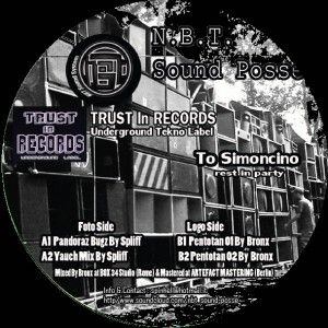TIR 01 - TRUST IN Records - N.B.T. SOUND POSSE - To Simoncino