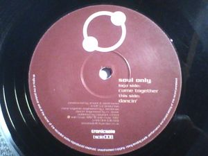 TSOLE-008 - TRONICSOLE - SOUL ONLY - Come Together / Dancin'