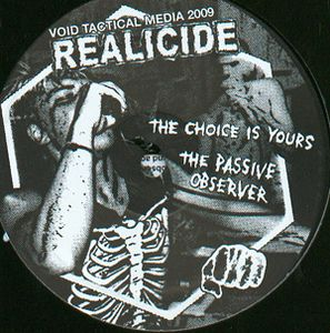 VOID011 - VOID TACTICAL MEDIA - REALICIDE - The Choice Is Yours