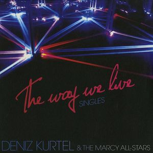 WLM22 - WOLF + LAMB MUSIC - DENIS KURTEL - The Way We Live Singles