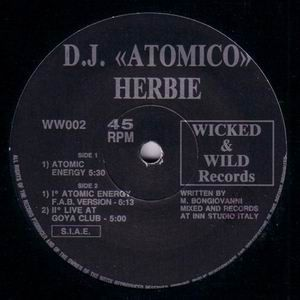 WW002 - WICKED & WILD Records - DJ ATOMICO - Atomic Energy