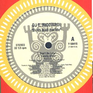 Y-58415 - TRIBAL PORTUGAL - DJ T. RICCIARDI - Don't Wait For Me
