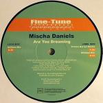 FINETUNE 037 - FINE - TUNE Records - MISCHA DANIELS - Are You Dreaming