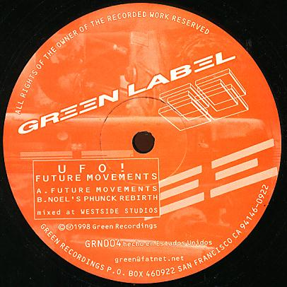 GRN 004 - GREEN LABEL - UFO! - Future Movements