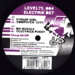 LEVEL75 004 - LEVEL 75 - ELECTRIK BET - Streap Girl E.P.
