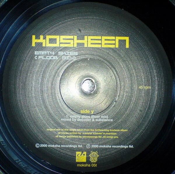MOKSHA 05T - Moksha Recordings - KOSHEEN - Hide U / Empty Skies (Floor Mix)