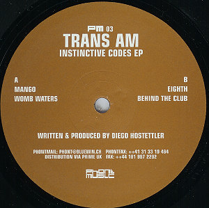 PM03 - PHONT MUSIC - TRANS AM - Instinctive Codes E.P.