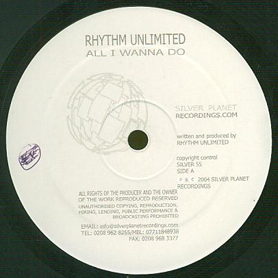 SILVER055 - SILVER PLANET Recordings - RHYTHM UNLIMITED - All I Wanna Do