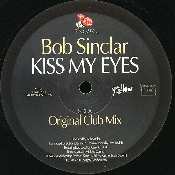 YP 154 - YELLOW Productions - BOB SINCLAR - Kiss My Eyes (Remixes)