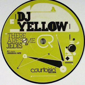 CR005 - COURTOISIE Records - DJ YELLOW - There Are Some Jedis EP