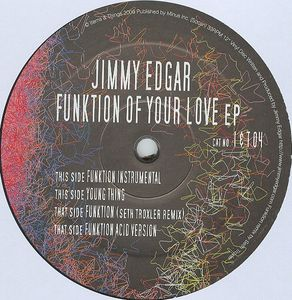 IT004 - ITEMS & THINGS - JIMMY EDGAR - Funktion Of Your Love E.P.